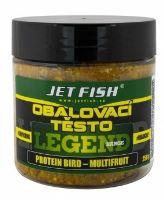 Jet Fish Obalovací Těsta Legend Range 250g - Protejn Bird Multifruit