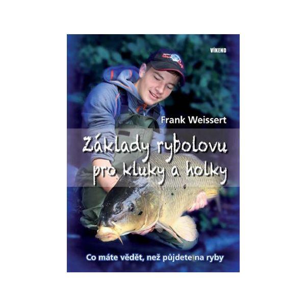 Kniha Základy rybolovu pro kluky a holky